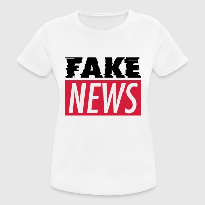 FAKE NEWS T-Shirts - Frauen T-Shirt atmungsaktiv