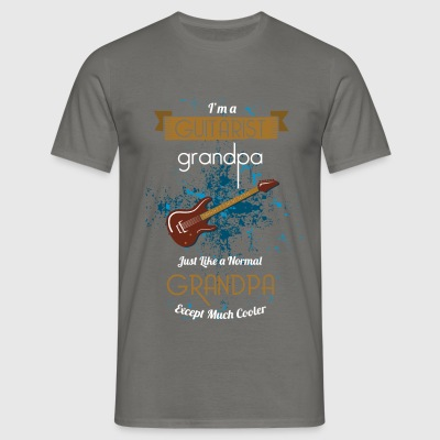 Guitarist Grandpa - I'm a Guitarist Grandpa just  - Men's T-Shirt