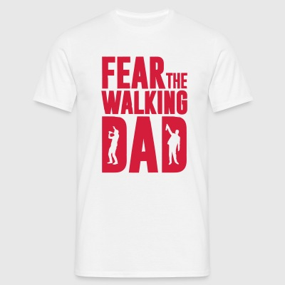Fear the walking Dad, Vatertag, Sauftour T-Shirts - Männer T-Shirt