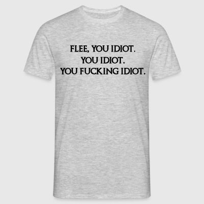 Flee You Idiot T-Shirts - Men's T-Shirt