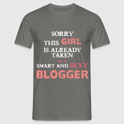Blogger - Sorry this girl is already taken by a - Men's T-Shirt