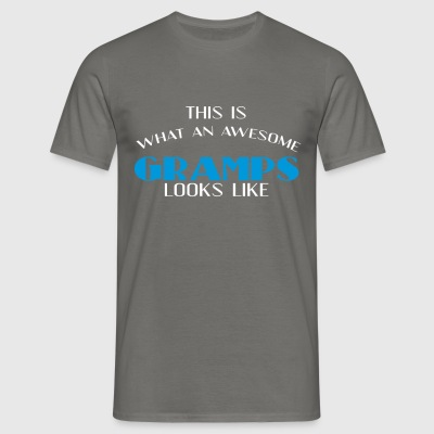 Gramps - This is what an awesome Gramps looks like - Men's T-Shirt