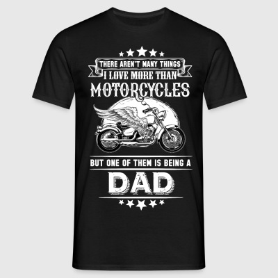 Motorcycles Dad T-Shirts - Men's T-Shirt