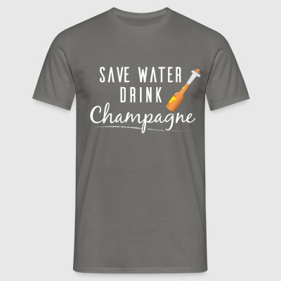Champagne - Save Water, Drink Champagne - Men's T-Shirt