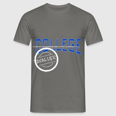 College - College real life - Men's T-Shirt
