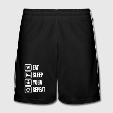Eat Sleep Yoga repeat Trousers & Shorts - Men's Football shorts