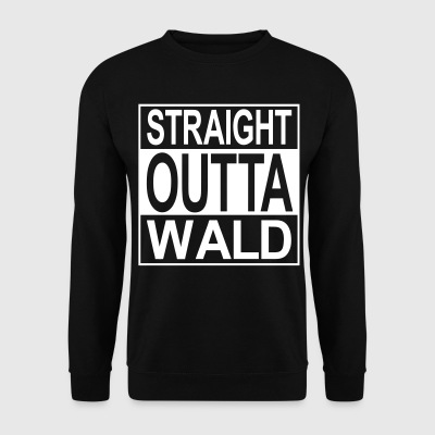 Straight outta  Wald Pullover & Hoodies - Männer Pullover