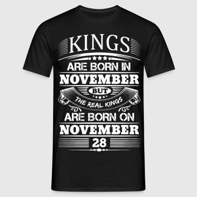 Real Kings Are Born On November 28 T-Shirts - Men's T-Shirt