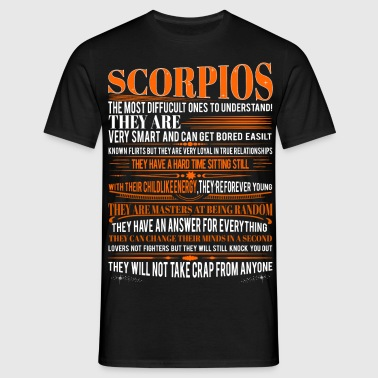 Scorpios Difficult Ones To Understand Zodiac  T-Shirts - Men's T-Shirt
