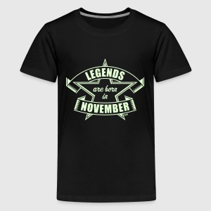 Legends are born in November (Birthday Present) Shirts - Teenage Premium T-Shirt