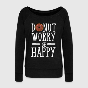 Donut Worry Be Happy Sweat-shirts - Pull Femme col bateau de Bella
