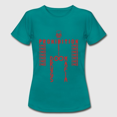 PROHIBITION (RED) T-Shirts - Frauen T-Shirt