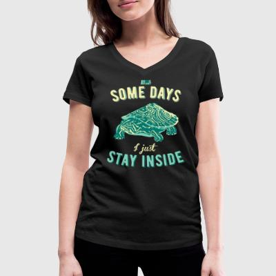 Animal Planet Just Stay Inside Turtle Quote - Women's Organic V-Neck T-Shirt by Stanley & Stella