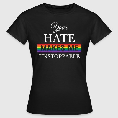 Your hate unstop 2.png T-Shirts - Frauen T-Shirt