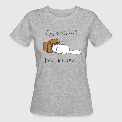 Chatte curieuse Tee shirts - T-shirt Bio Femme