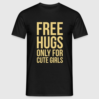 Free Hugs for Girls - Männer T-Shirt