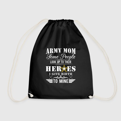 Army Mom some people look up to their Heroes Bags & Backpacks - Drawstring Bag