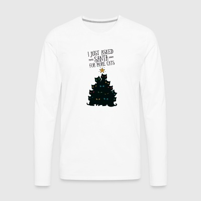 I Just Asked Santa For More Cats Manga larga - Camiseta de manga larga premium hombre