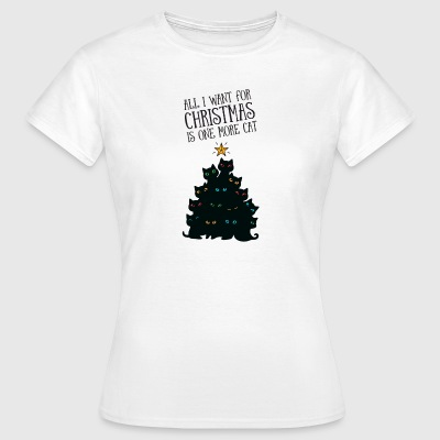 All I Want For Christmas Is One More Cat T-shirts - Vrouwen T-shirt