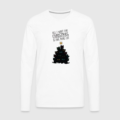 All I Want For Christmas Is One More Cat Long sleeve shirts - Men's Premium Longsleeve Shirt