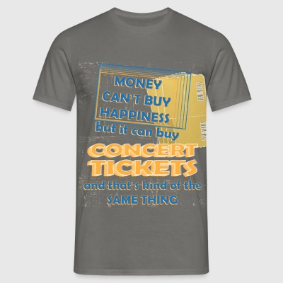 Concert - Money can't buy happiness but it can buy - Men's T-Shirt
