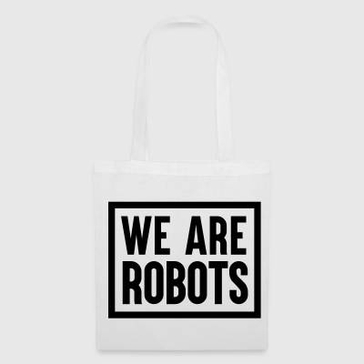 We Are Robots Tote Bag - Tote Bag
