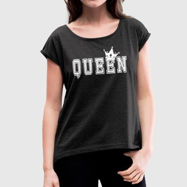 Valentine's Matching Couples Queen Jersey - Women's T-shirt with rolled up sleeves