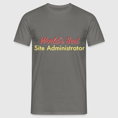Site Administrator - World's best site - Men's T-Shirt