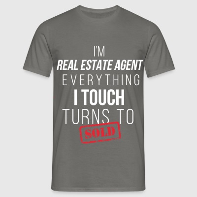 Real Estate Agent  - I'm a Real Estate Agent. Ever - Men's T-Shirt