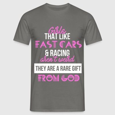 Racing Girl - Girls that like fast cars and racing - Men's T-Shirt