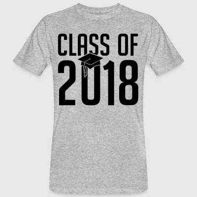 class of 2018 - Schule -Student - Studium - Klasse T-Shirts - Men's Organic T-shirt