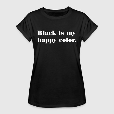blackismyhappycolor T-Shirts - Frauen Oversize T-Shirt