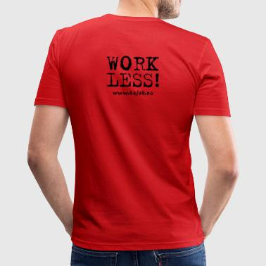 Kayak more - work less - Slim Fit T-shirt herr