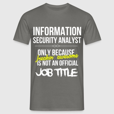 Information Security Analyst - Information  - Men's T-Shirt