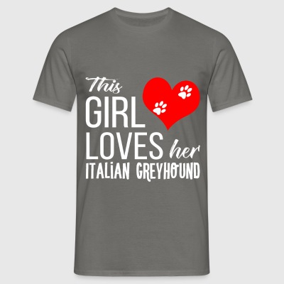 Italian Greyhound - This girl loves her italian gr - Men's T-Shirt