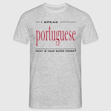 Super Power Portuguese - Camiseta hombre
