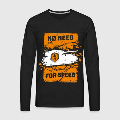 World Of Tanks Blitz No Need For Speed - Men's Premium Longsleeve Shirt