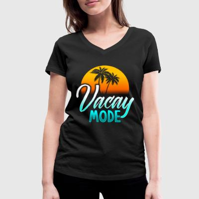 Vacay mode holiday mode holiday gift Beach T-Shirts - Women's Organic V-Neck T-Shirt by Stanley & Stella