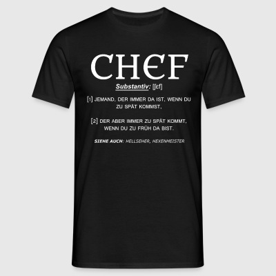 Chef Definition T-Shirts - Männer T-Shirt