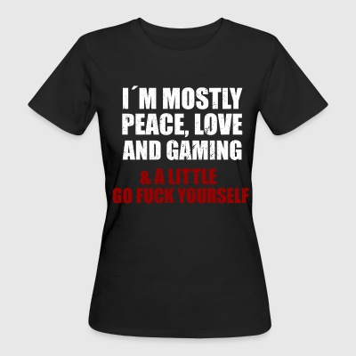 I´ M MOSTLY PEACE, LOVE AN GAMING Camisetas - Camiseta ecológica mujer