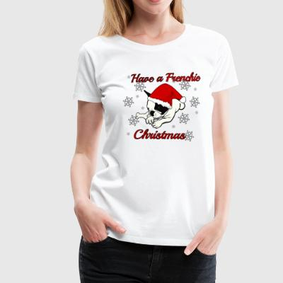 Have a Frenchie Xmas - Frauen Premium T-Shirt
