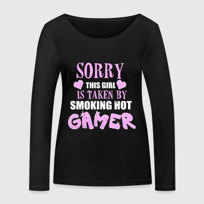 SORRY THIS GIRL IS TAKEN BY SMOKING HOT GAMER Long Sleeve Shirts - Women's Organic Longsleeve Shirt by Stanley & Stella