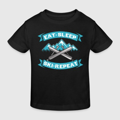 Eat Sleep repeat ski skiers gift Shirts - Kids' Organic T-shirt
