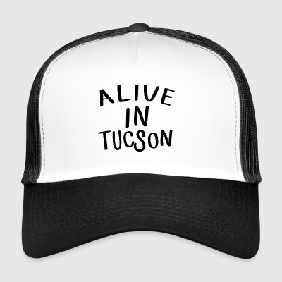 Alive in Tucson -Tandy Miller - Last man on earth Casquettes et bonnets - Trucker Cap