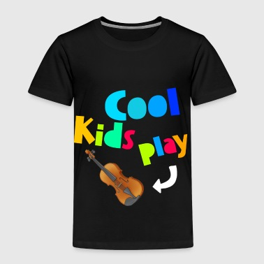 Cool Kids Play Violin  T-Shirts - Kinder Premium T-Shirt