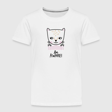 Kidsshirt: Be aware! - Kinder Premium T-Shirt
