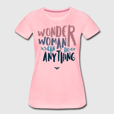 DC Comics Wonder Woman Can Do Anything Quote - Vrouwen Premium T-shirt