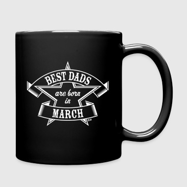 Best Dads Are Born In March (Birthday / Daddy) Mugs & Drinkware - Full Colour Mug