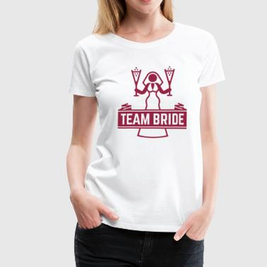Team Bride Champagne, Hen Night Bachelorette Party T-Shirts - Women's Premium T-Shirt