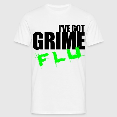 I'VE GOT GRIME FLU MEN'S T-SHIRT - Men's T-Shirt